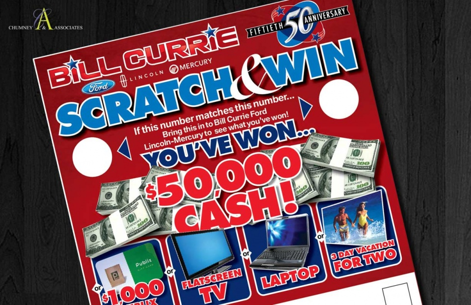 Bill Currie Ford Scratch & Win